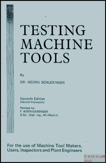 Testing Machine Tools by Dr Georg Shlesinger